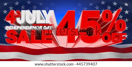 4th JULY INDEPENDENCE DAY SALE 45 % OFF THIS WEEKEND ONLY, Sale background, independence day sale, Sale tag, Sale poster, Banner Design  illustration 3D rendering