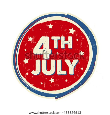 4th of July with stars in drawing round banner - USA Independence Day, american holiday concept label