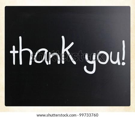"""Thank you"" handwritten with white chalk on a blackboard - stock photo"