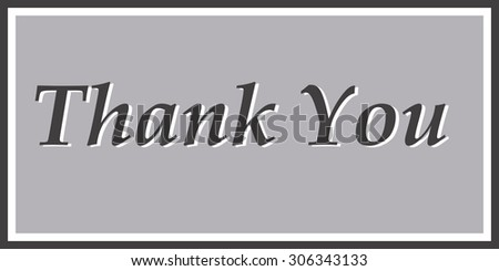 """Thank You"" in Black and White"