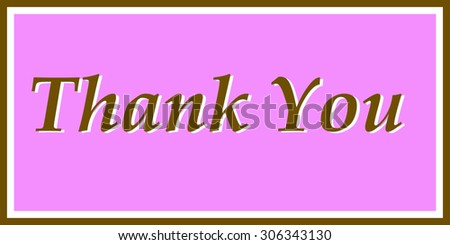 """Thank You"" in Brown and Pink"