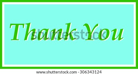 """Thank You"" in Green and Blue"""