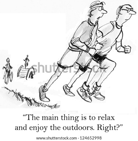 """The main thing is to relax and enjoy the outdoors. Right?"" - stock photo"
