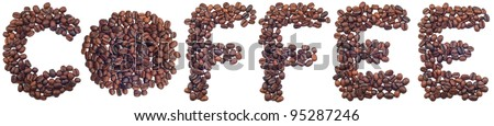 The word of coffee is made of coffee beans is isolated on a white background.