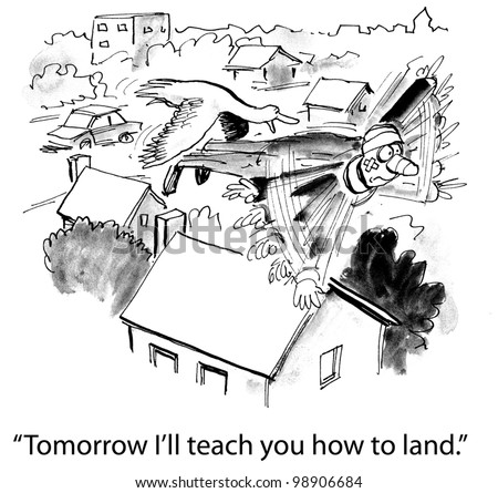 """Tomorrow I will teach you how to land."" - stock photo"