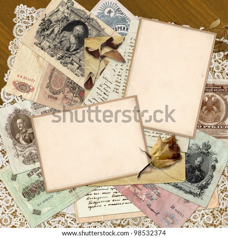 Vintage background of the old Russian money, letters and old frame with space for photo or text