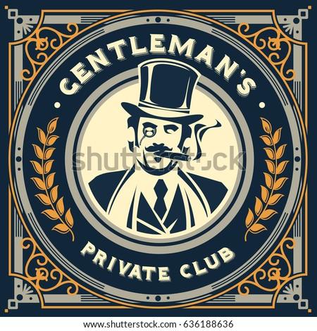 Vintage gentleman emblem label signage and sticker