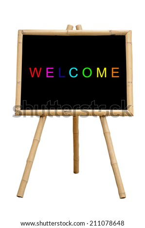 """""""WELCOME"""" Chalkboard with Bamboo wood Stand Isolated on White Background with Clipping Path. - stock photo"""