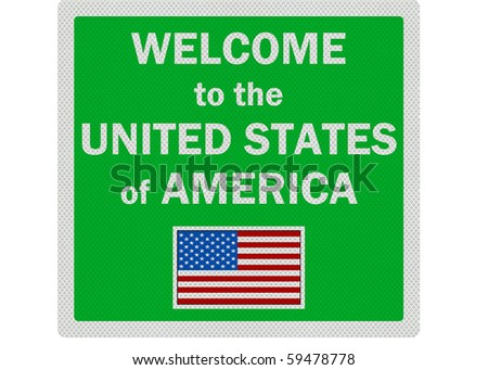 'Welcome to the USA' photo realistic sign, isolated on a pure white background - stock photo