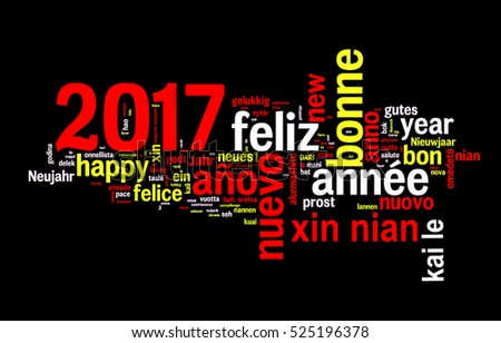 2017 word cloud on black background, new year translated in many languages