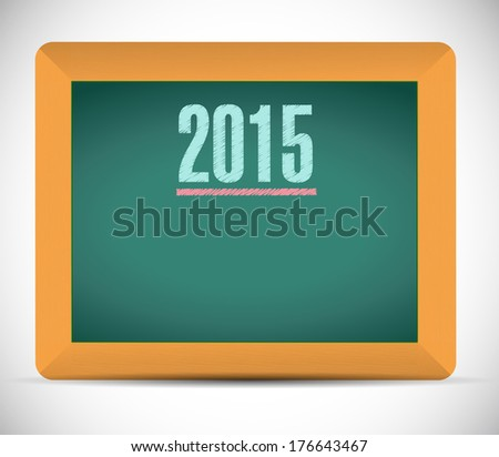 2015 written on a chalkboard. illustration design over a white background