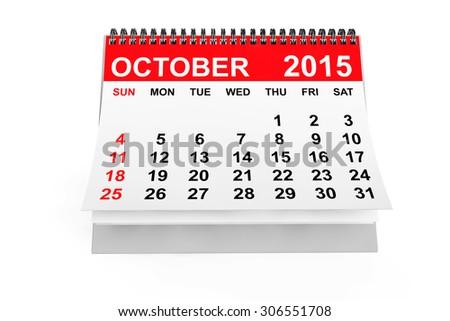 2015 year calendar. October calendar on a white background  - stock photo
