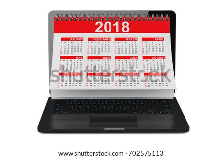 2018 Year Calendar over Laptop Screen on a white background. 3d Rendering