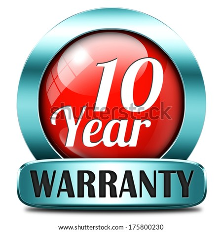 10 year warranty top quality product ten years assurance and replacement best top quality guarantee guaranteed commitment red sign or button - stock photo