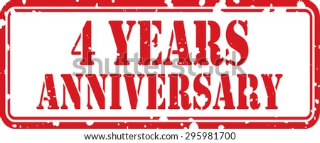 4 Years Anniversary Celebration Red Grunge Rubber Stamp, Celebrating 4th Anniversary.