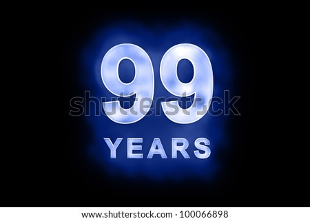 99 years text with blue glow on black background - stock photo