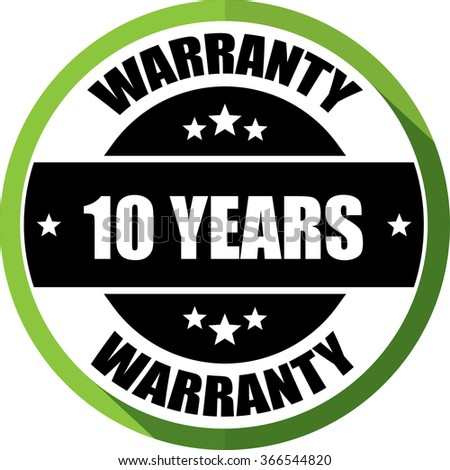 10 years warranty green, Button,label and sign.