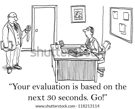 """""""Your evaluation is based on the next 30 seconds.  Go!"""" - stock photo"""