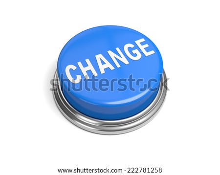 A blue button with the word change on it business,  - stock photo