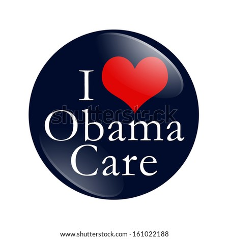 A blue button with word I Love ObamaCare and red heart isolated on white, I Love ObamaCare Button - stock photo