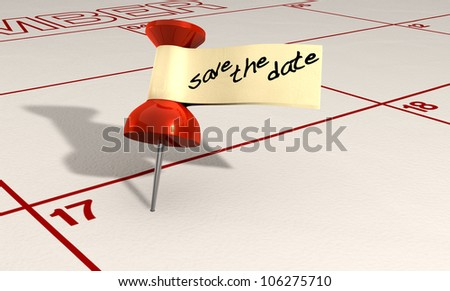 A calendar with an attached red thumbtack with a tape tag and the words save the date written in black marker - stock photo