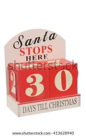 A christmas countdown ornament isolated on a white background 30 Days to Christmas - stock photo