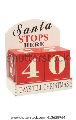 A christmas countdown ornament isolated on a white background 40 Days to Christmas - stock photo