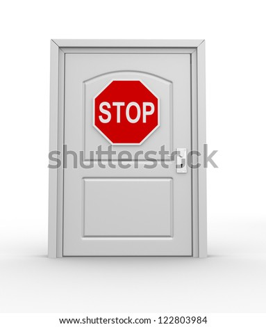 A closed door and a stop road sign. 3d render - stock photo