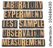 a collage of words related to experimental research - laboratory, experiment, test, sample, observation, measurement - isolated text in vintage letterpress wood type - stock photo