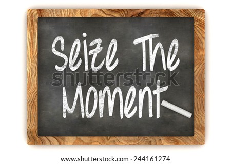 A Colorful 3d Rendered Blackboard Illustration Showing 'Seize the moment' - stock photo