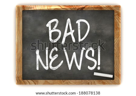 "A Colourful 3d Rendered Concept Illustration showing ""BAD NEWS"" writen on a Blackboard with white chalk"