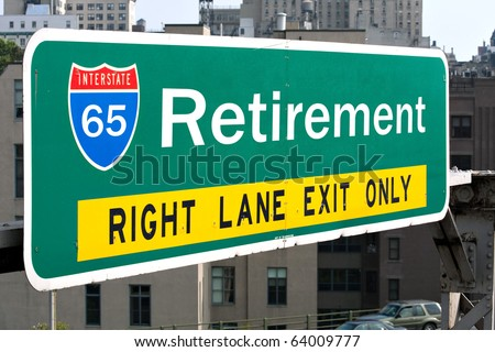 A conceptual highway sign to illustrate the average retirement age of 65 years old. - stock photo
