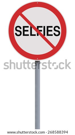 A conceptual sign against Selfies