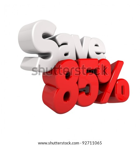 A 3d render of eighty-five percent price reduction and save in text and numbers angled obliquely isolated on white - stock photo