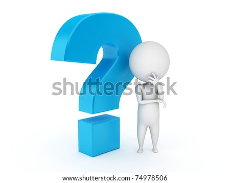 ... rendered illustration of a small guy and a question mark - stock photo: http://shutterstock.com/similar-72412510/stock-vector-cute-chick-with-comic-and-thoughtful-question-mark-vector.html