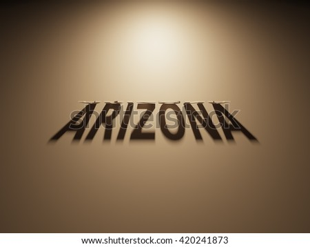 A 3D Rendering of the Shadow of an upside down text that reads Arizona