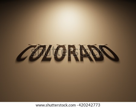 A 3D Rendering of the Shadow of an upside down text that reads Colorado.
