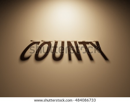 A 3D Rendering of the Shadow of an upside down text that reads County.