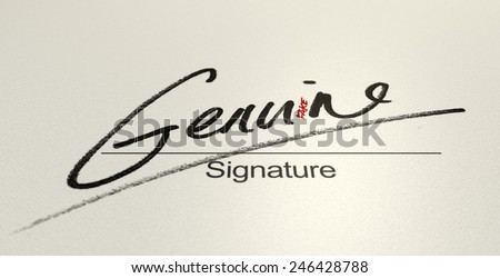 A deceptive concept showing a white paper with a signature that reads genuine but reads fake with a closer look  - stock photo