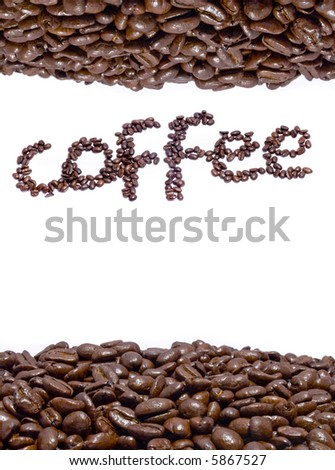 A display of fresh coffee beans and the name coffee spelled out in beans on a white background - stock photo