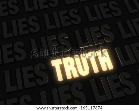 """A glowing bright, gold """"TRUTH"""" on a dark background of """"LIE""""s - stock photo"""