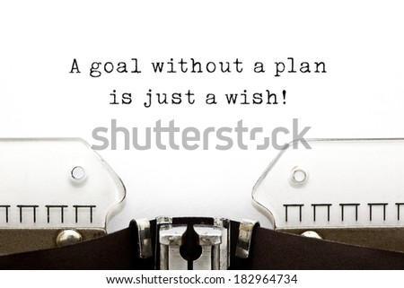 A goal without a plan is just a wish! quote printed on an old typewriter.  - stock photo