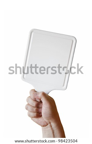 A hand holding a sign isolated on white background