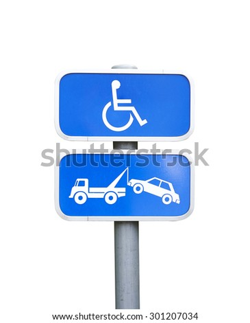 A handicap parking sign and car removal sign Isolated on white with clipping path - stock photo
