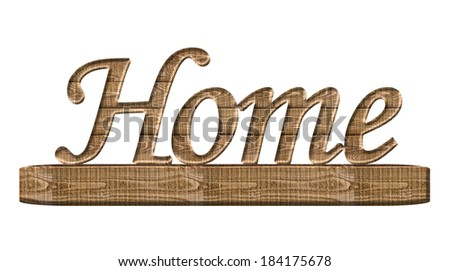 A Home word ornament in wood isolated on a white background - stock photo