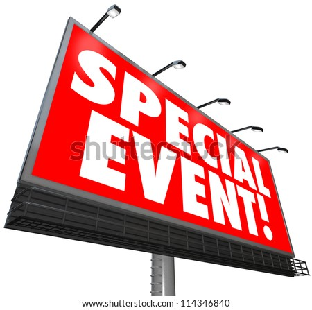 A huge red billboard with words Special Event to advertise a exclusive limited time sale, meeting, converence, convention, expo, exposition, exhibition or other activity - stock photo