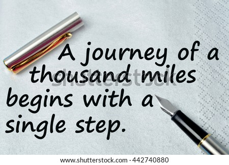 A journey of a thousand miles begins with a single step on napkin