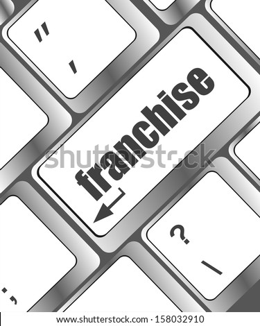 A keyboard with a key reading franchise - business concept, raster