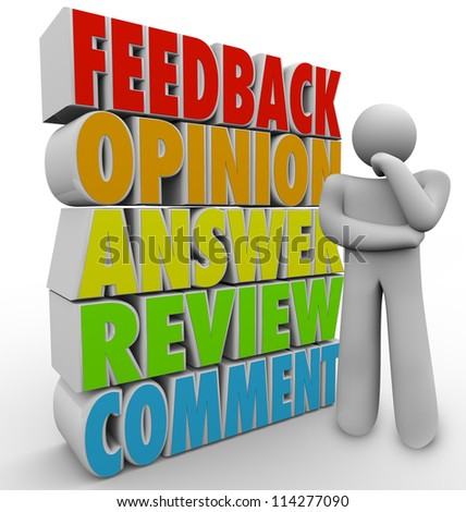 A man, customer or other person thinks of his feedback, comment, answer, review or opinion to a question or product purchase - stock photo