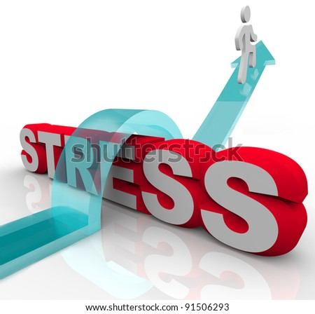 A man rides an arrow to jump over the word stress symbolizing the conquering of stressful anxiety with techniques that achieve inner peace and tranquility